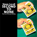 AD: Second To None: The Art Of Second Dealing