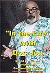 In The Life With Doc Jon DVD Set